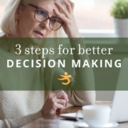 Better decision making