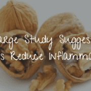 Large Study suggests that nuts reduce inflammation