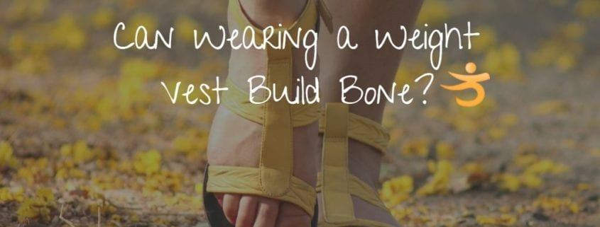 Can Wearing a Weight Vest Build Bone?
