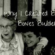 My Better Bones Builder